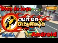 Crazy Taxi City Rush Para Android Dica De Jogo Gameplay