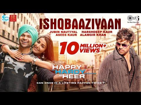 Ishqbaaziyaan Official Song - Happy Hardy And Heer | Himesh Reshammiya,Sonia | Jubin,Harshdeep,Asees