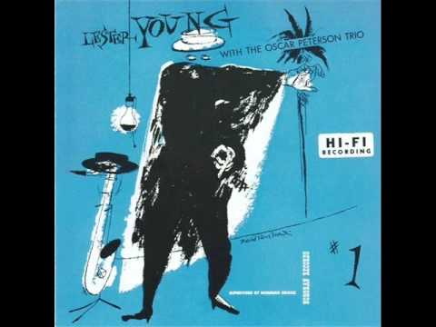 Lester Young with Oscar Peterson Quartet – Ad Lib Blues