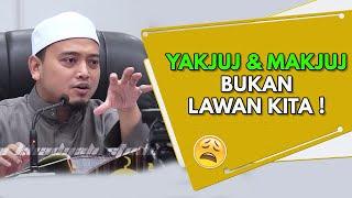 Video Yakjuj & Makjuj Bukan Lawan Kita ! | Ustaz Wadi Annuar MP3, 3GP, MP4, WEBM, AVI, FLV Oktober 2018
