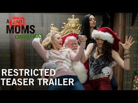 A Bad Moms Christmas | Restricted Teaser Trailer | Own It Now On Digital HD, Blu-ray™ & DVD