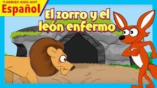 El zorro y el león enfermo  historias español  cuentos para niños