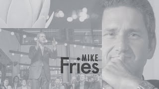 Mike Fries