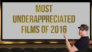 Most Underappreciated Films Of 2016 by Collider