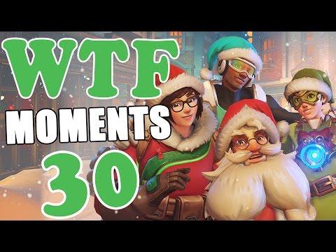 Overwatch WTF Moments Ep.30 (видео)