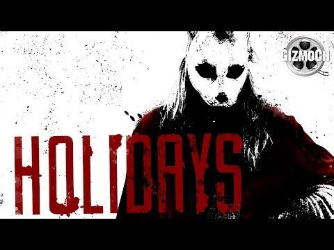 Holidays - Horror Season Review | GizmoCh
