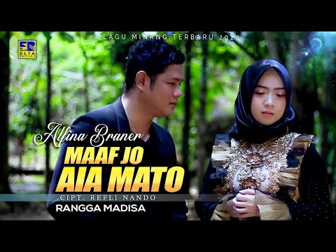 RANGGA MADISA ft ALFINA BRANER - MAAF JO AIA MATO [Official Music Video] Lagu Minang Terbaru 2020