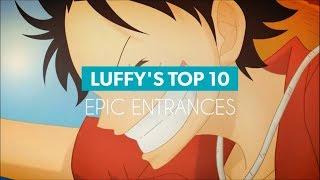 Video LUFFY'S TOP 10 EPIC ENTRANCES - One Piece HD MP3, 3GP, MP4, WEBM, AVI, FLV September 2018