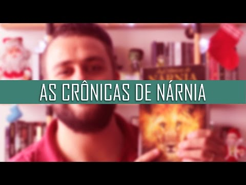 As Crônicas de Nárnia { C. S. Lewis } - Especial de Natal