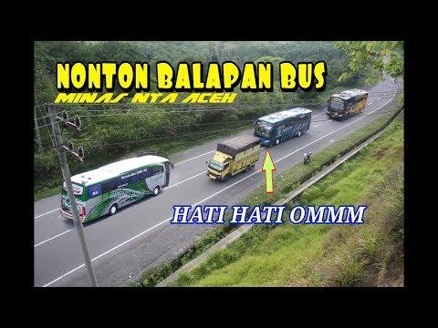 SPECIAL MOMENTS!! HUNTING BALAPAN BUS DI MINAS NYA ACEH