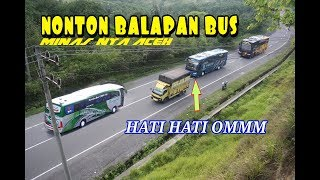 Download Video SPECIAL MOMENTS!! HUNTING BALAPAN BUS DI MINAS NYA ACEH MP3 3GP MP4