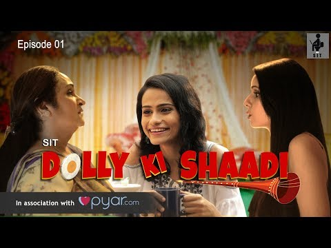 SIT | DOLLY KI SHAADI | S1 E1