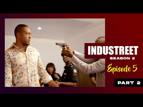 INDUSTREET S2EP05 - OUT FOR JUSTICE (Part 2)