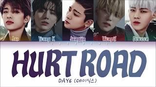 Download Video DAY6 (데이식스) - Hurt Road (아픈 길) LYRICS (Color Coded Eng/Rom/Han/가사) MP3 3GP MP4