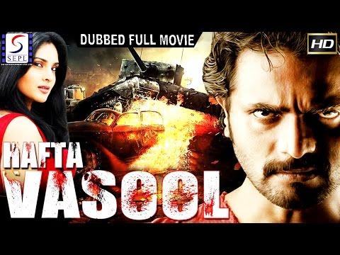 Hafta Vasool - Dubbed Hindi Movies 2017 Full Movie HD l Murli, Ramya, Govind