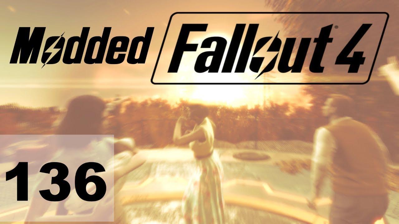 Modded Fallout 4 Ep 136 - Operation Ticonderoga