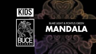 Download Lagu Blake Light & Pontus Green - Mandala Mp3