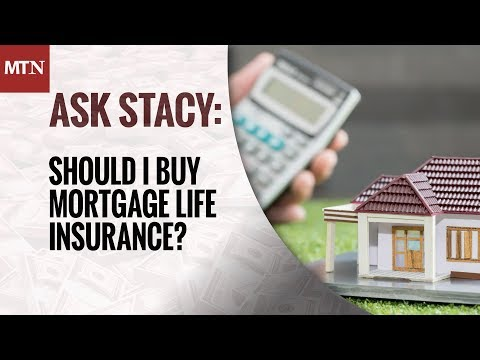 Should I Buy Mortgage Life Insurance?