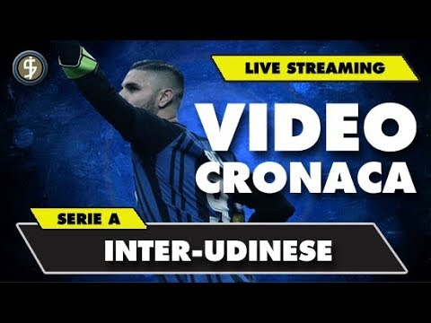 INTER-UDINESE 1-3 * LIVE STREAMING * SERIE A 16/12/17