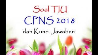 Download Video Soal TIU CPNS 2018 Sering Muncul dan Kunci Jawaban MP3 3GP MP4