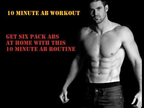 10 minute Home Abs Workout Routine – Get Six Pack Abs (HD)