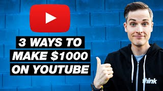Video How to Make $1000 on YouTube — 3 Ways to Earn Money on YouTube in 2018 MP3, 3GP, MP4, WEBM, AVI, FLV Maret 2019