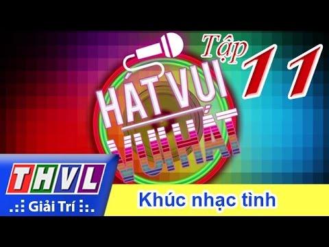 Hát vui Vui hát Tập11 - Khúc nhạc tình