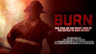 Burn - Trailer