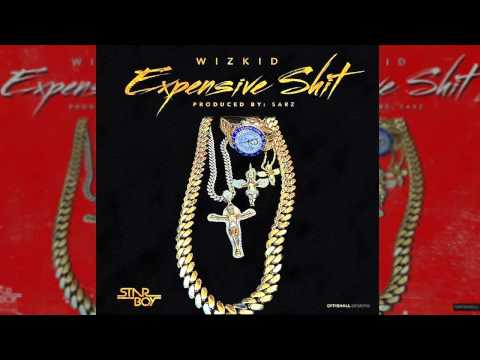 Wizkid - Expensive Shit (OFFICIAL AUDIO 2015)