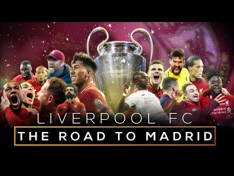 Liverpool FC - The Road to Madrid