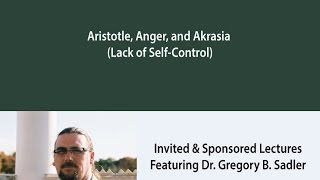 Aristotle, Anger, And Akrasia (Lack Of Self-Control)