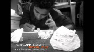 Royal Flo: Galat Saathh (With Lyrics)  Nephop  New Nepali Rap 2013