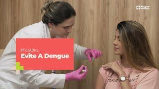 #FicaADica - Como Evitar A Dengue