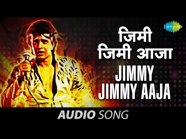 Jimmy Jimmy Aaja Full Song