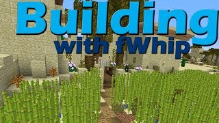 Building with fwhip :: Sowing the fields #015