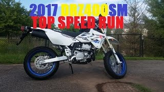 7. 2017 DRZ400SM TOP SPEED.