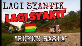 "Video Lagi Syantik - LAGI SYAKIT ""RUKUN RASTA"" Reggae Cover SITI BADRIAH MP3, 3GP, MP4, WEBM, AVI, FLV Juni 2018"