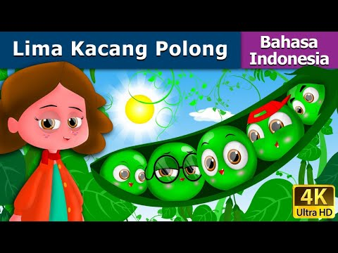 Five Peas in a pod in Indonesian - Lima Kacang Polong - 4K UHD - Indonesian Fairy Tales