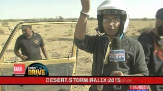 Times Drive -  Desert Storm rally 2015 - Part 2