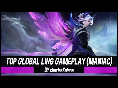 Top Global Ling Gameplay By charlesXaiana - Mobile Legends Maniac