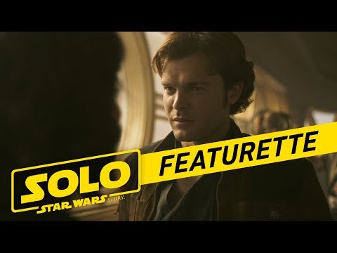 Han Solo: Una Historia de Star Wars - Becoming Solo Featurette?>