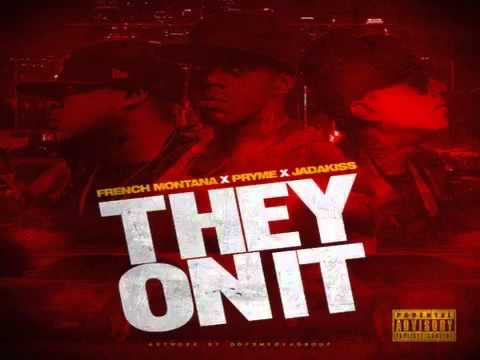 """Download Pryme - They On It """"Remix"""" ft. French Montana, Jadakiss MP3"""