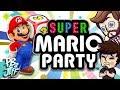 Super Mario Party (Part 1) | Ft. ProJared + DYKG