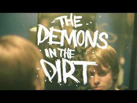 Demons in the Dirt (Lyric Video)