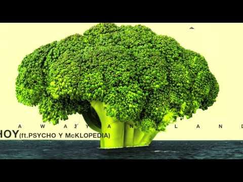 Hoy (feat Psycho y Mcklopedia)