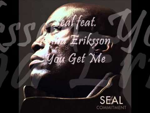 Seal - You Get Me Feat. Anna Eriksson