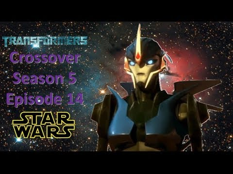Transformers and Star Wars Crossover: Rise of the Rebellion (Season 5) (Episode 14)