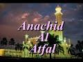 Anachid Al Atfal