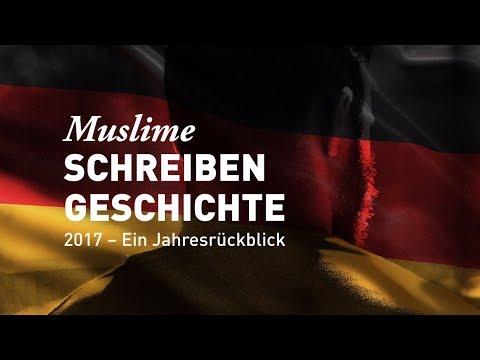 Muslime schreiben Geschichte - 2017, ein Jahresrückblick