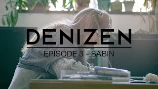 Jannurary episode of Denizen